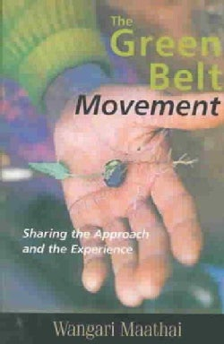 The Green Belt Movement: Sharing the Approach and the Experience (Paperback)