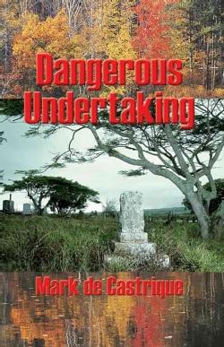 Dangerous Undertaking (Paperback)
