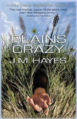 Plains Crazy: A Mad Dog & Englishman Mystery (Paperback)