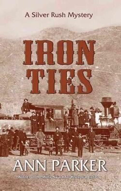 Iron Ties (Paperback)