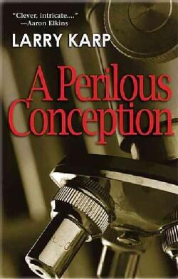 A Perilous Conception (Paperback)