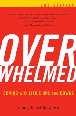 Overwhelmed: Coping With Life's Ups and Downs (Paperback)
