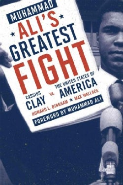 Muhammad Ali's Greatest Fight: Cassius Clay vs. the United States of America (Paperback)