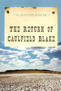 The Return of Caulfield Blake (Paperback)