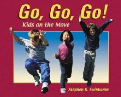 Go Go Go!: Kids on the Move (Paperback)