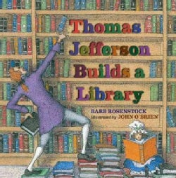 Thomas Jefferson Builds a Library (Hardcover)