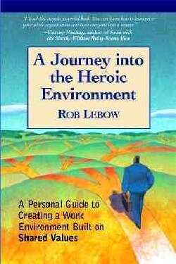A Journey into the Heroic Environment