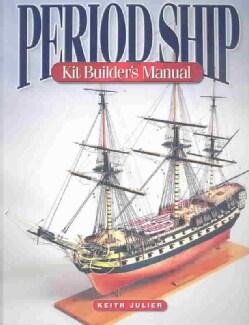 Period Ship Kit Builder (Paperback)