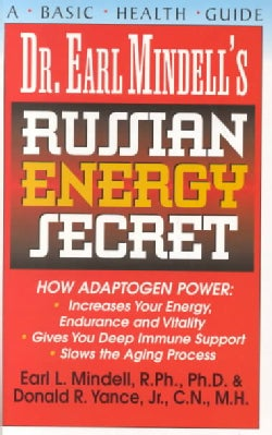Dr. Earl Mindell's Russian Energy Secret (Paperback)