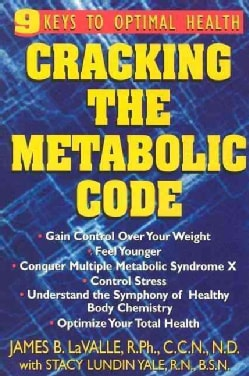 Cracking the Metabolic Code: 9 Keys to Optimal Health (Paperback)