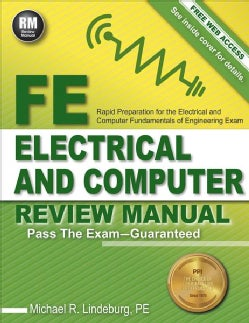 FE Electrical and Computer Review Manual: Rapid Preparation for the Electrical and Computer Fundamentals of Engineering Exam