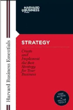 Strategy: Create and Implement the Best Strategy for Your Business (Paperback)