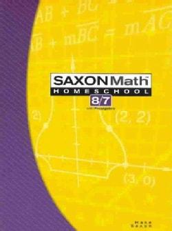 Saxon Math 8/7: Home School (Paperback)