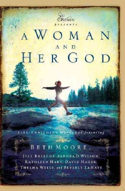 A Woman and Her God: Life-Enriching Messages (Paperback)