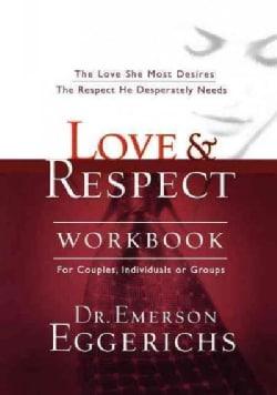 Love & Respect Workbook (Paperback)