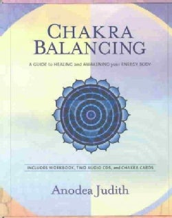 Chakra Balancing Kit: A Guide to Healing and Awakening Your Energy Body (CD-Audio)