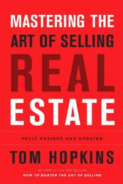 Mastering the Art of Selling Real Estate (Hardcover)