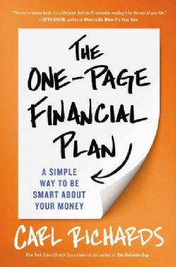 The One-Page Financial Plan: A Simple Way to Be Smart About Your Money (Hardcover)
