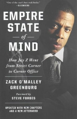 Empire State of Mind: How Jay Z Went from Street Corner to Corner Office (Paperback)
