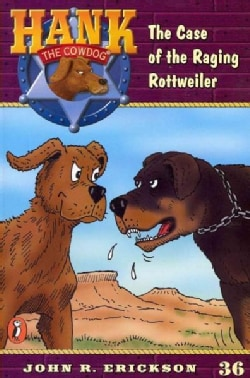 The Case of the Raging Rottweiler (Paperback)