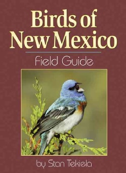 Birds of New Mexico: Field Guide (Paperback)