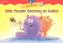 Little Monster Becomes An Author (Paperback)