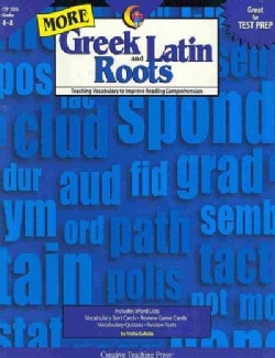 More Greek And Latin Roots: Teaching Vocabulary to Improve Reading Comprehension (Paperback)