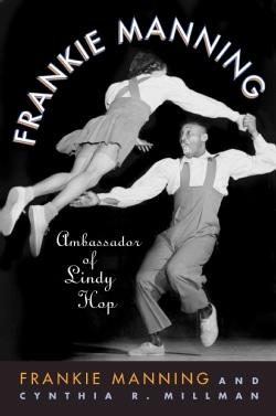 Frankie Manning: Ambassador of Lindy Hop (Hardcover)