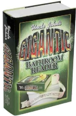 Uncle John's Gigantic Bathroom Reader (Hardcover)