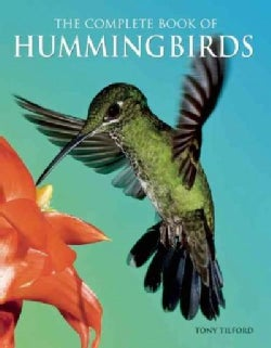 The Complete Book of Hummingbirds (Paperback)