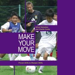 Make Your Move: 26 Best 1 v 1 Soccer Moves (Paperback)