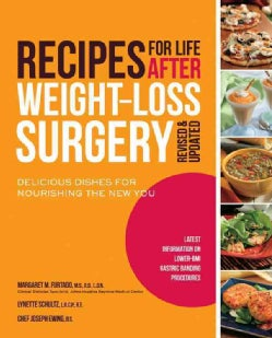 Recipes for Life After Weight-Loss Surgery: Delicious Dishes for Nourishing the New You (Paperback)