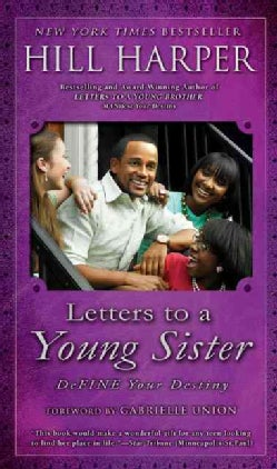 Letters to a Young Sister: Define Your Destiny (Paperback)