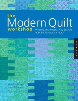 The Modern Quilt Workshop: Patterns, Techniques, And Designs From The Funquilts Studio (Paperback)