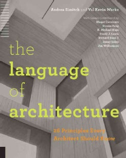 Language of Architecture: 26 Principles Every Architect Should Know (Paperback)