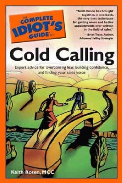 The Complete Idiot's Guide to Cold Calling (Paperback)