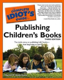 The Complete Idiot's Guide to Publishing Children's Books (Paperback)