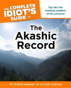 The Complete Idiot's Guide to the Akashic Record (Paperback)
