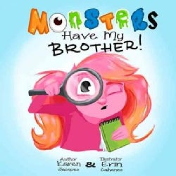 Monsters Have My Brother! (Hardcover)