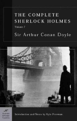 The Complete Sherlock Holmes, Vol. I (Paperback)