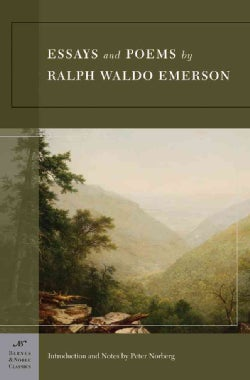 Essays And Poems By Ralph Waldo Emerson (Paperback)