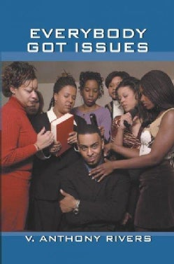 Everybody Got Issues (Paperback)