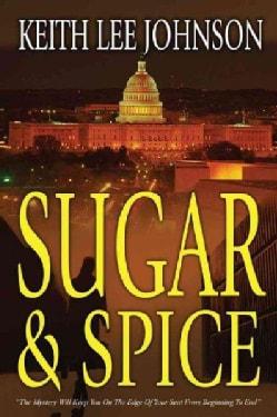 Sugar & Spice (Paperback)