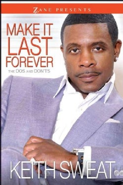 Make It Last Forever: The Dos and Don'ts (Paperback)