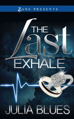 The Last Exhale (Paperback)