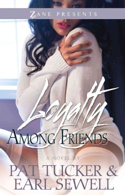 Loyalty Among Friends (Paperback)
