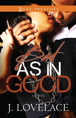 Bad As in Good (Paperback)
