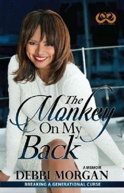 The Monkey on My Back: A Memoir (Paperback)
