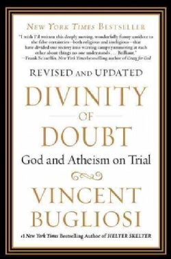Divinity of Doubt: God and Atheism on Trial (Paperback)