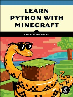 Learn to Program With Minecraft: Transform Your World With the Power of Python (Paperback)